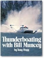 Thumbnail of Thunderboating with Bil Muncey by Tony Hogg (7189 bytes)